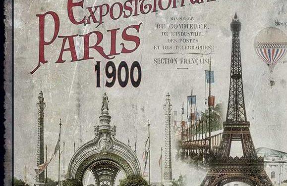 Paris et son Exposition Universelle en 1900